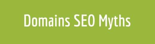 Domains SEO Myths