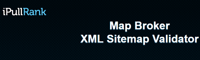 map-broker-v0-1-xml-sitemap-validator-by-ipullrank