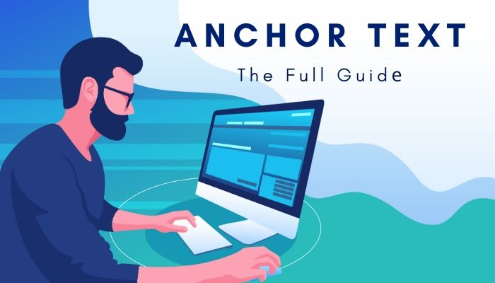 Anchor Text – [The Full Guide 2021]