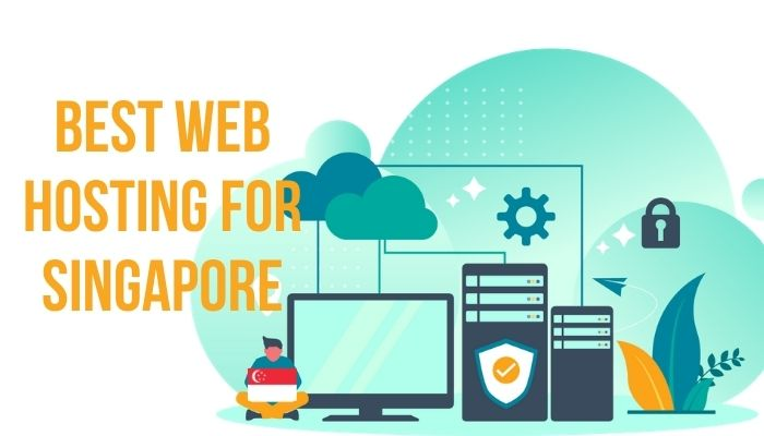 The Best Web Hosting For Singapore: 8 Top Picks