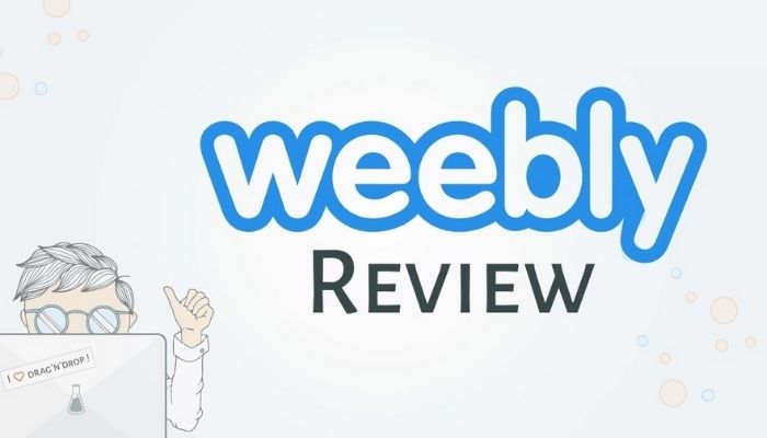 Weebly Review 2021 : What to Expect