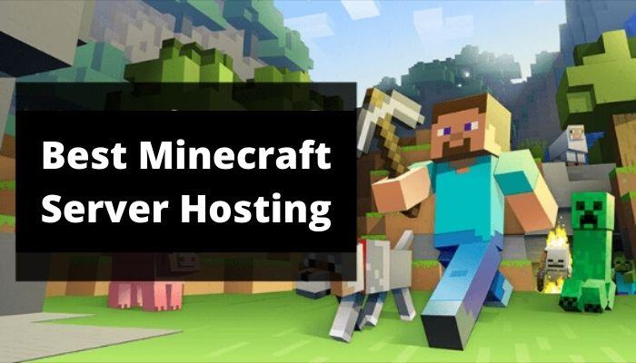 Best Minecraft Server Hosting – 2021