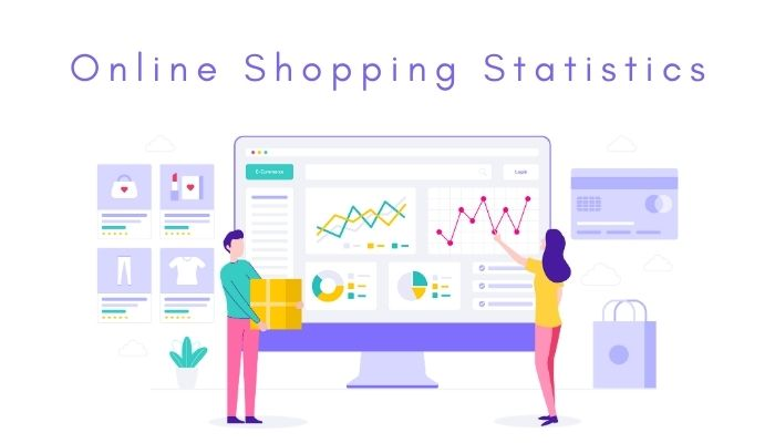 Online Shopping Statistics You Need to Know in 2021