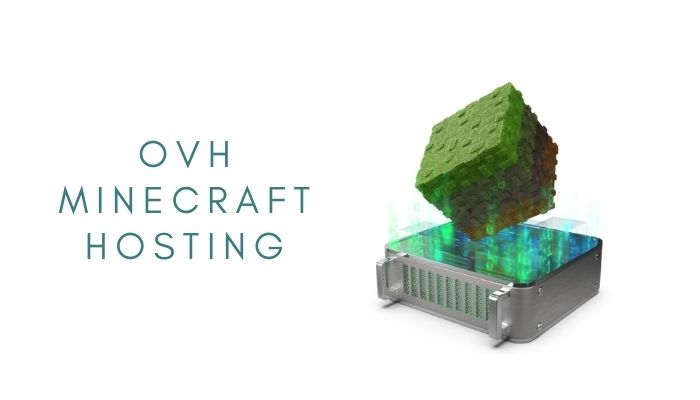 Ovh Minecraft Hosting – See How They Perform
