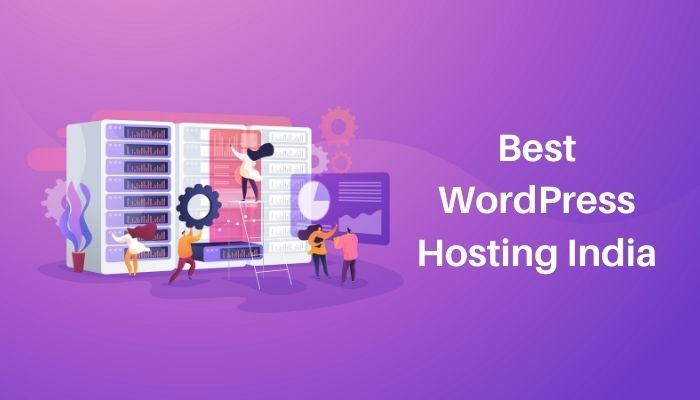 Best WordPress Hosting India: 5 Top Hosts Compared for 2021