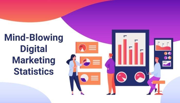 Top Mind-Blowing Digital Marketing Statistics (2021)