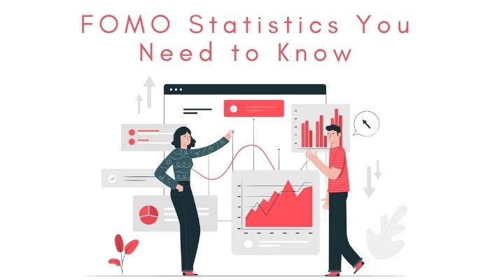 FOMO Statistics You Need to Know for Your Business in 2021