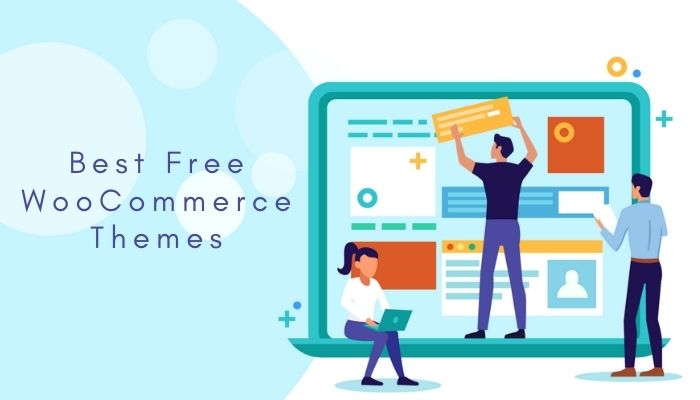 Best Free WooCommerce Themes in 2021