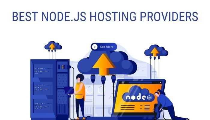 7 Best Node.js Hosting Providers in 2021