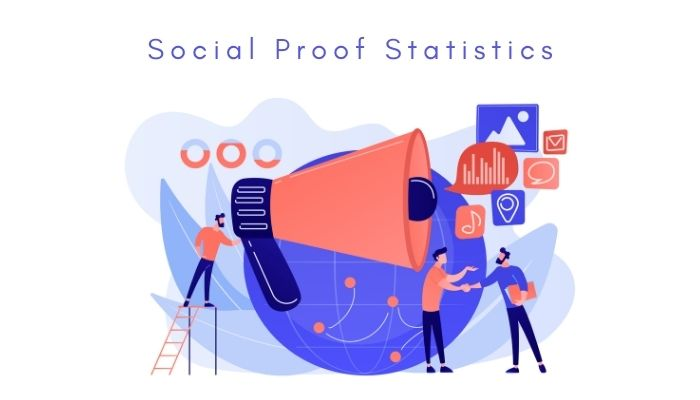 Social Proof Statistics: Powerful Facts That Will Help You
