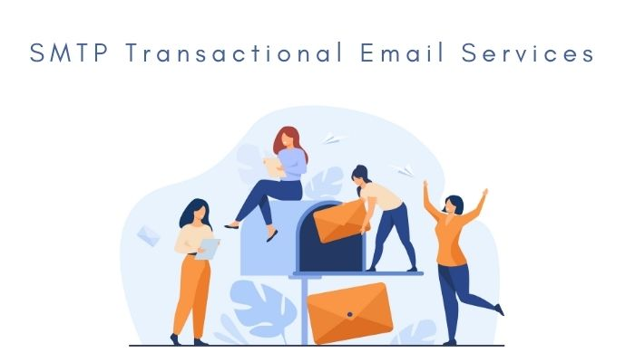 Best SMTP Transactional Email Services Compared (2021)