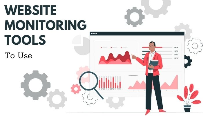 The 7 Best Website Monitoring Tools To Use in 2021