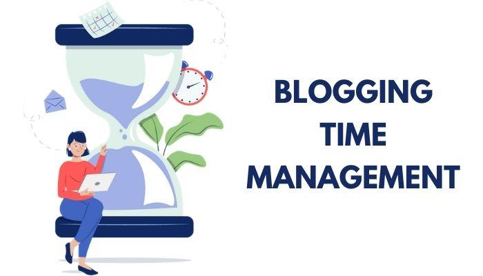 Blogging Time Management in 2021