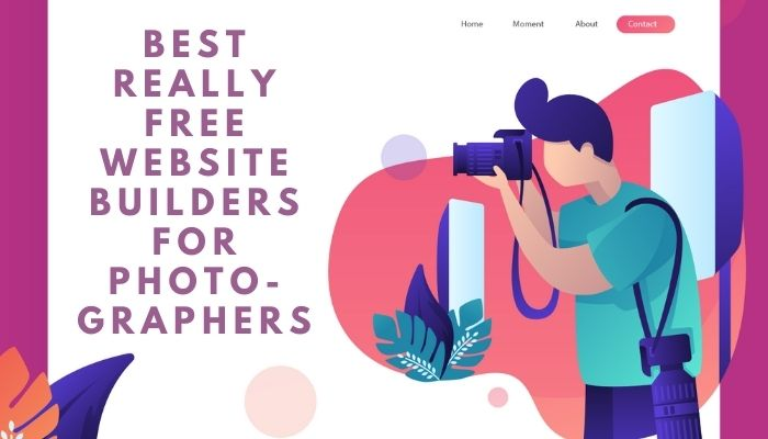 Best Really Free Website Builders for Photographers