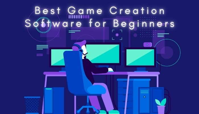 Best Game Creation Software for Beginners in 2021