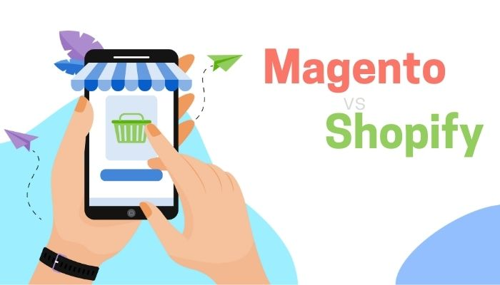 Magento vs Shopify 2021: Which Is the Absolute Best?