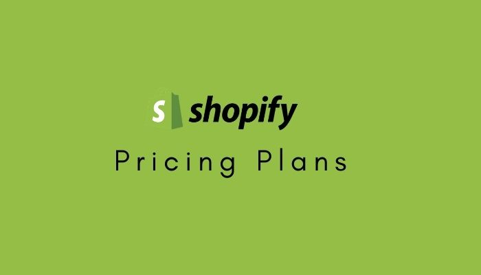 Shopify Pricing Plans 2021: Which Plan Should I Pick?