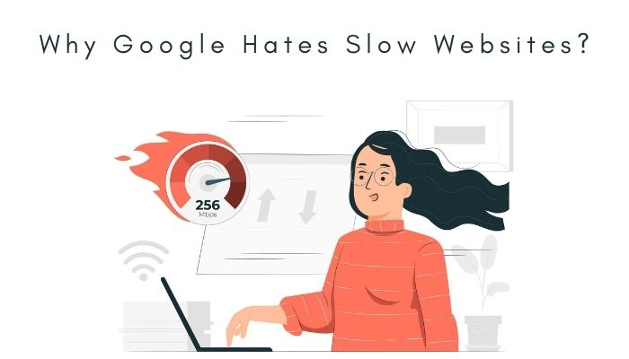 Website Speed or Why Google Hates Slow Websites