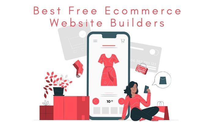 The Best Free Ecommerce Website Builders for 2021