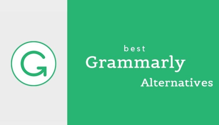 Top 10 Best Grammarly Alternatives For Error Free Writing