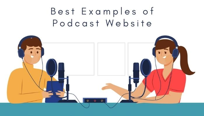 Best Examples of Podcast Website