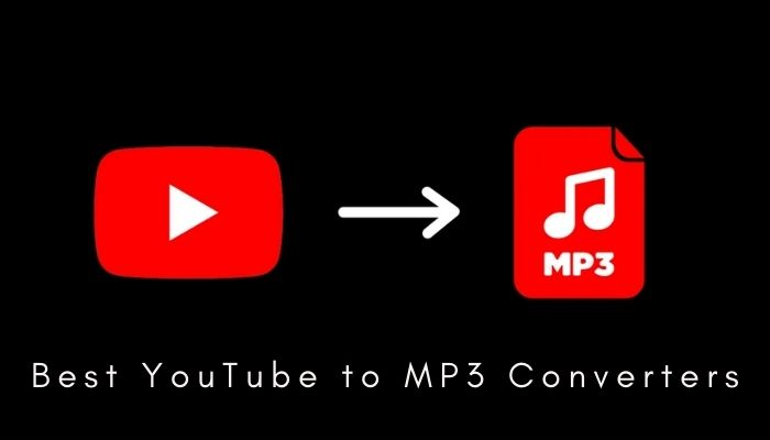 12+ Best YouTube to MP3 Converters of 2021