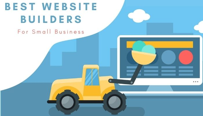 10 Best Website Builders For Small Business Compared