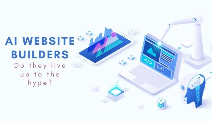 AI website builders – do they live up to the hype?