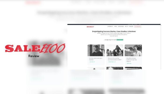 SaleHoo Review [2021] – Is SaleHoo Legit? Does It Work?