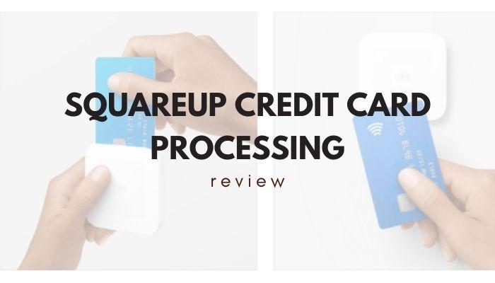 Squareup Credit Card Processing Review