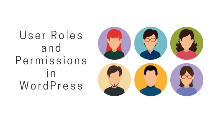 User Roles and Permissions in WordPress