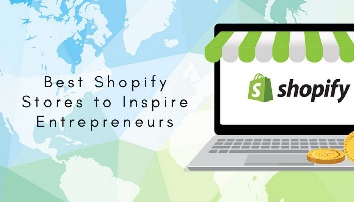 Best Shopify Stores to Inspire Entrepreneurs in 2021