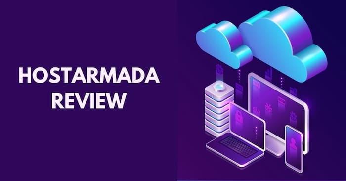HostArmada – A Comprehensive Review