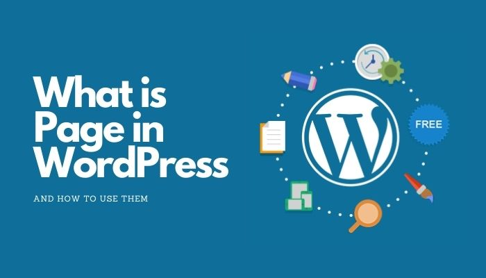 What is Page in WordPress and How to use Them